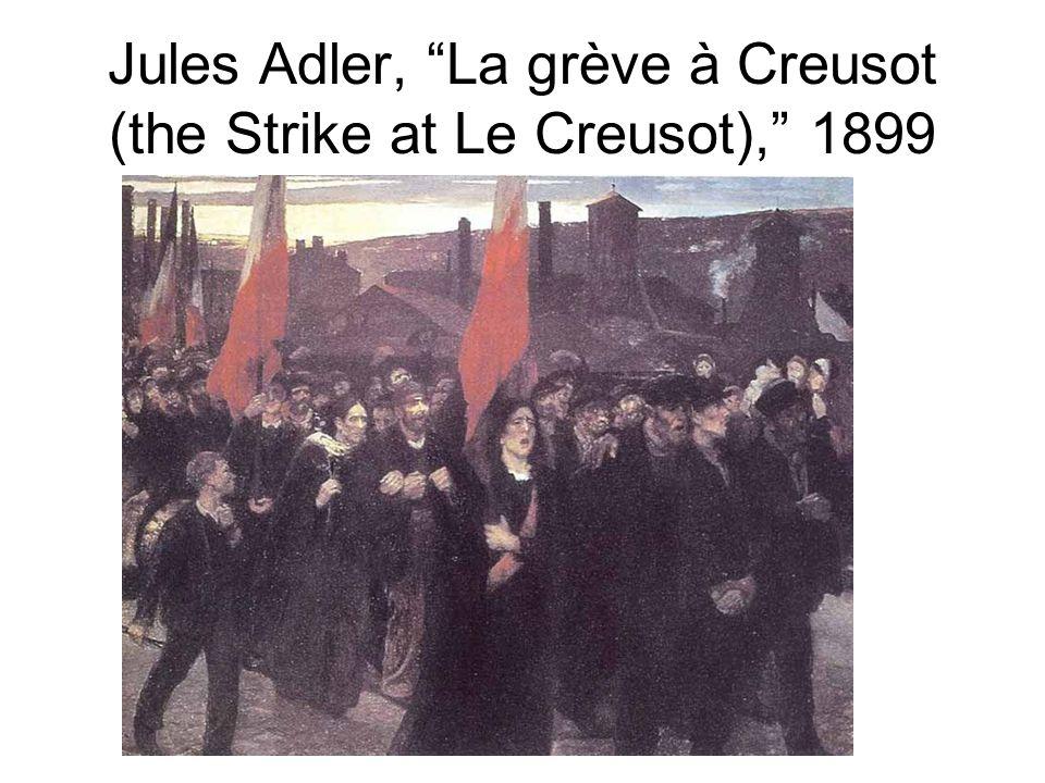 "Jules Adler, ""La grève à Creusot (the Strike at Le Creusot),"" 1899"