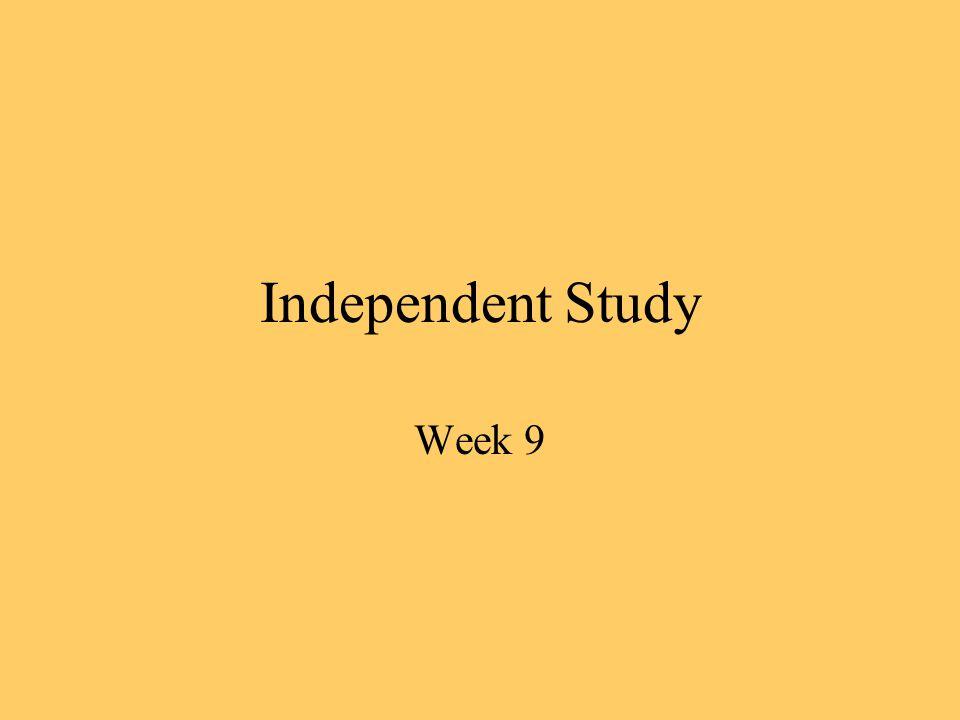 Independent Study Week 9