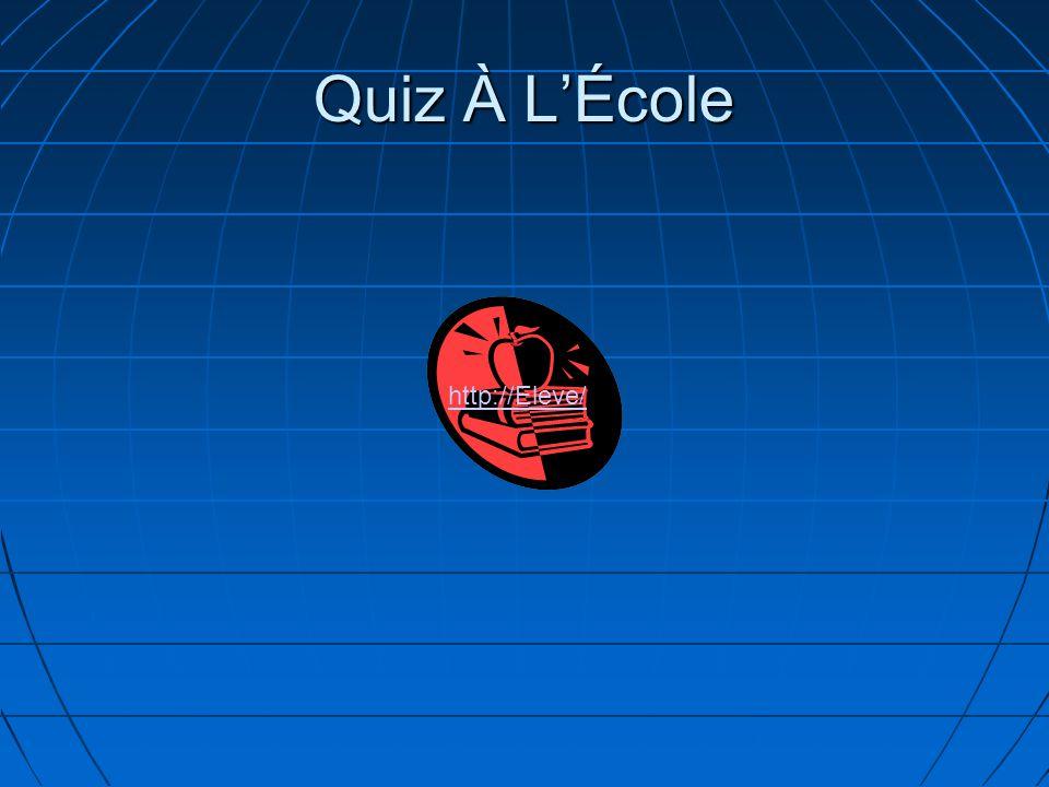 Quiz À L'École http://Eleve/