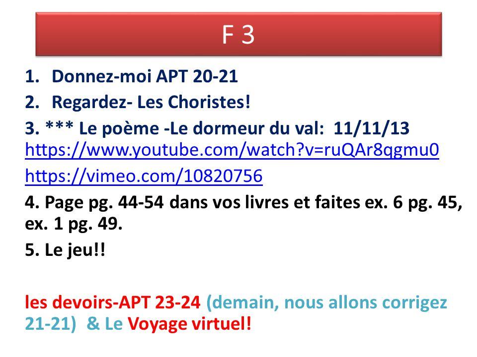 F 3 1.Donnez-moi APT 20-21 2.Regardez- Les Choristes.