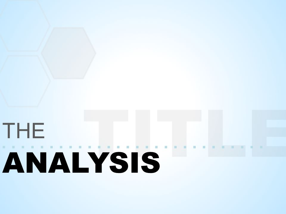 TITLE ANALYSIS THE