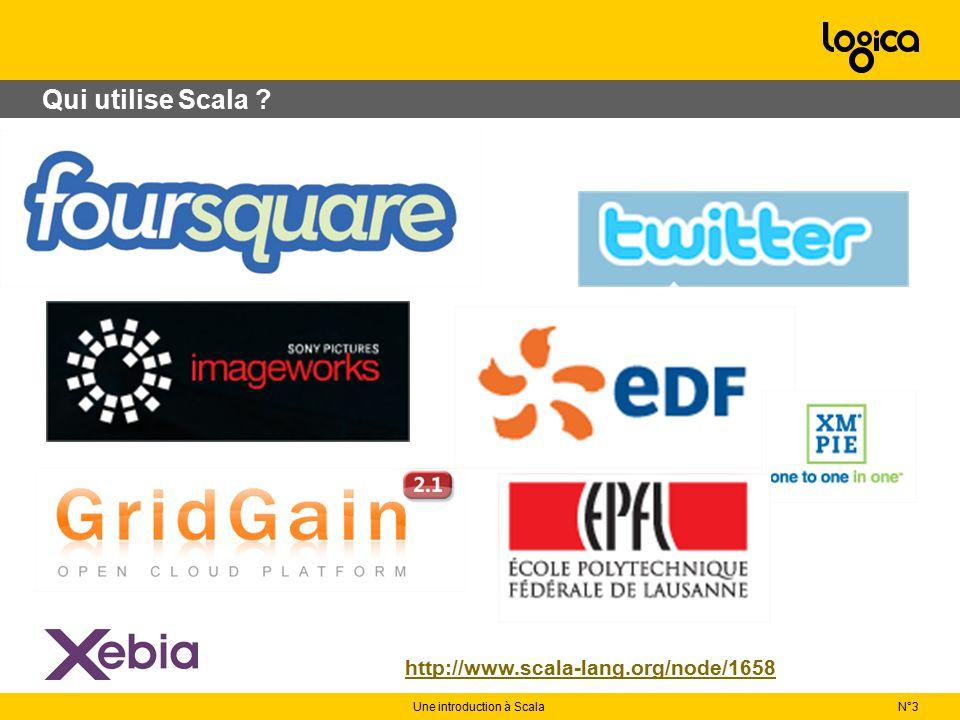 N°3Une introduction à Scala Un langage qui émerge lentement http://www.tiobe.com/index.php/content/paperinfo/tpci/index.html Avril 2010