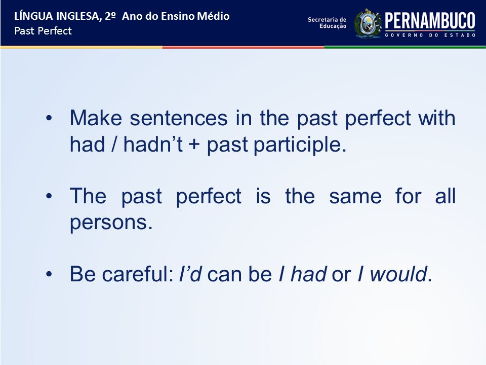 Form: had + past participle (to be) + verb + ing Active Grammar I was exhausted because I'd been working all day.