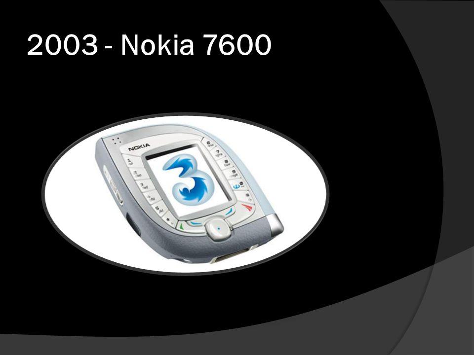 2003 - Nokia 7600