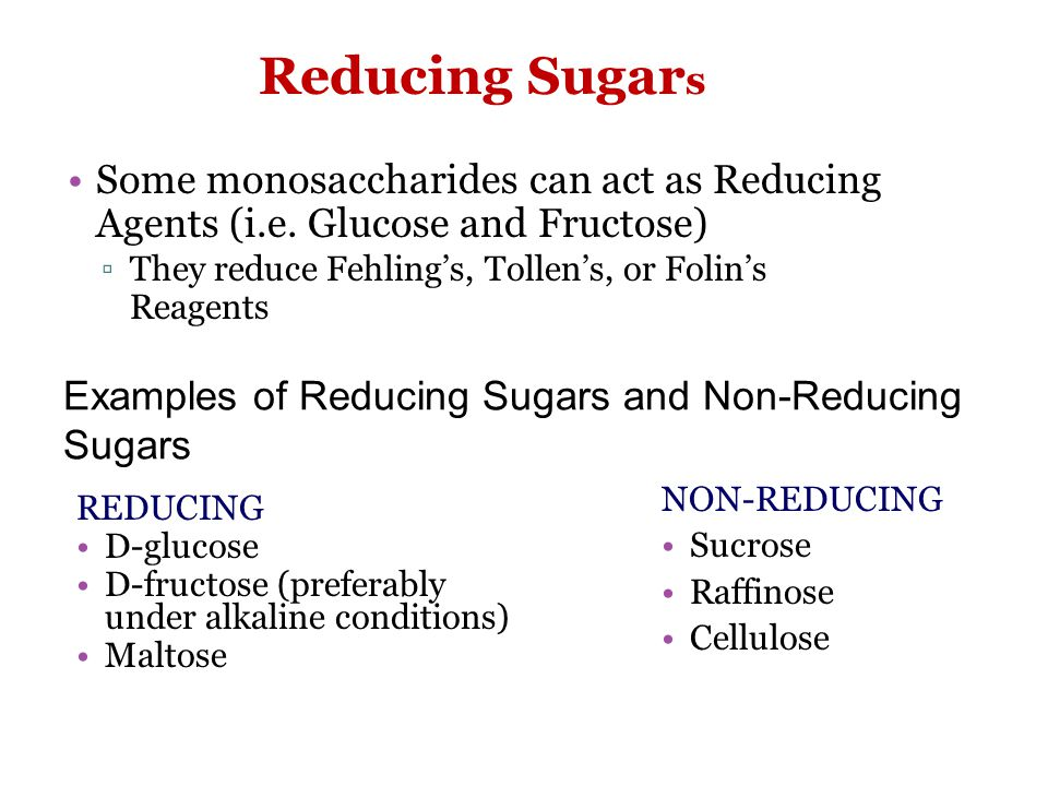 Reducing Sugar s Some monosaccharides can act as Reducing Agents (i.e.