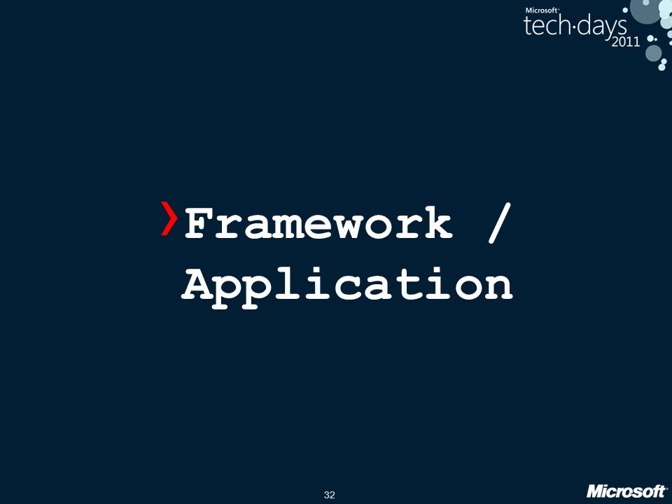 32 › Framework / Application