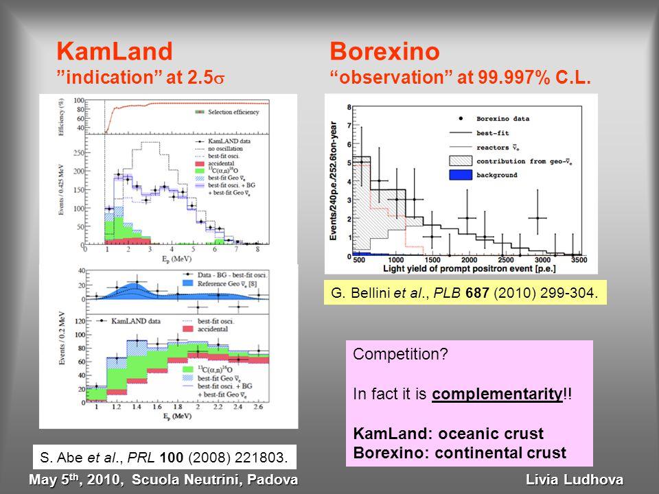 KamLand Borexino indication at 2.5  observation at 99.997% C.L.