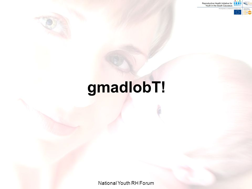 National Youth RH Forum gmadlobT!