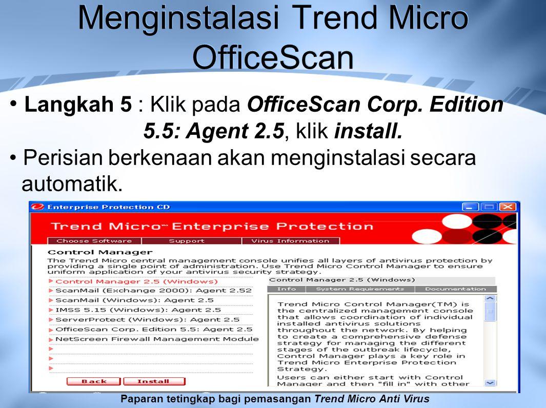 Menginstalasi Trend Micro OfficeScan Langkah 5 : Klik pada OfficeScan Corp.
