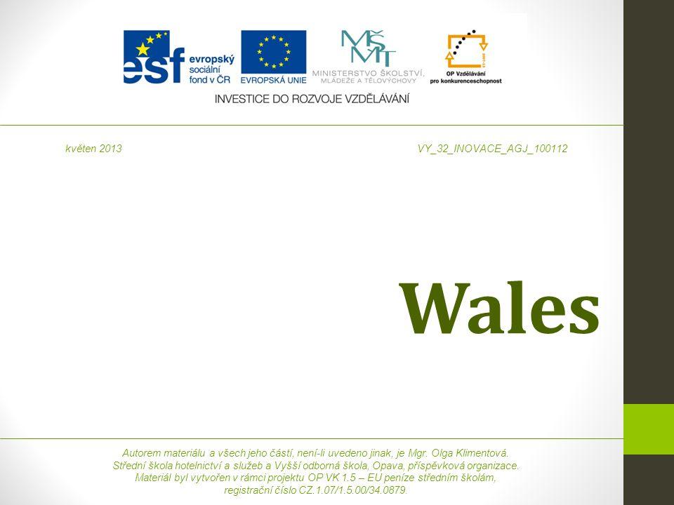 Wales Autorem materiálu a všech jeho částí, není-li uvedeno jinak, je Mgr.