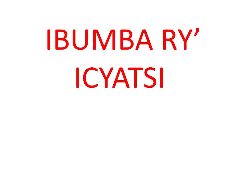 IBUMBA RY' ICYATSI