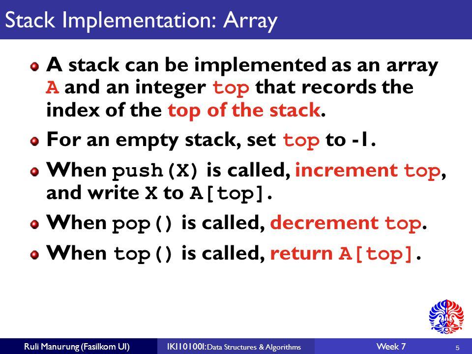 16 Ruli Manurung (Fasilkom UI)IKI10100I: Data Structures & Algorithms Week 7 Circular Example Both front and back indexes wraparound the array.