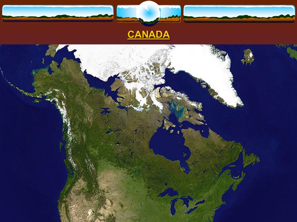 CANADA – location and borders, climate, geography, people and languages CANADA – location and borders, climate, geography, people and languages LOCATION AND BORDERS the USAsouth the Pacific Ocean and Alaskawesthe Arctic Ocean northAtlantic Ocean east.