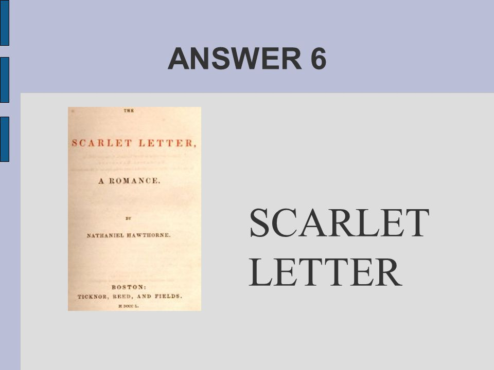 ANSWER 6 SCARLET LETTER