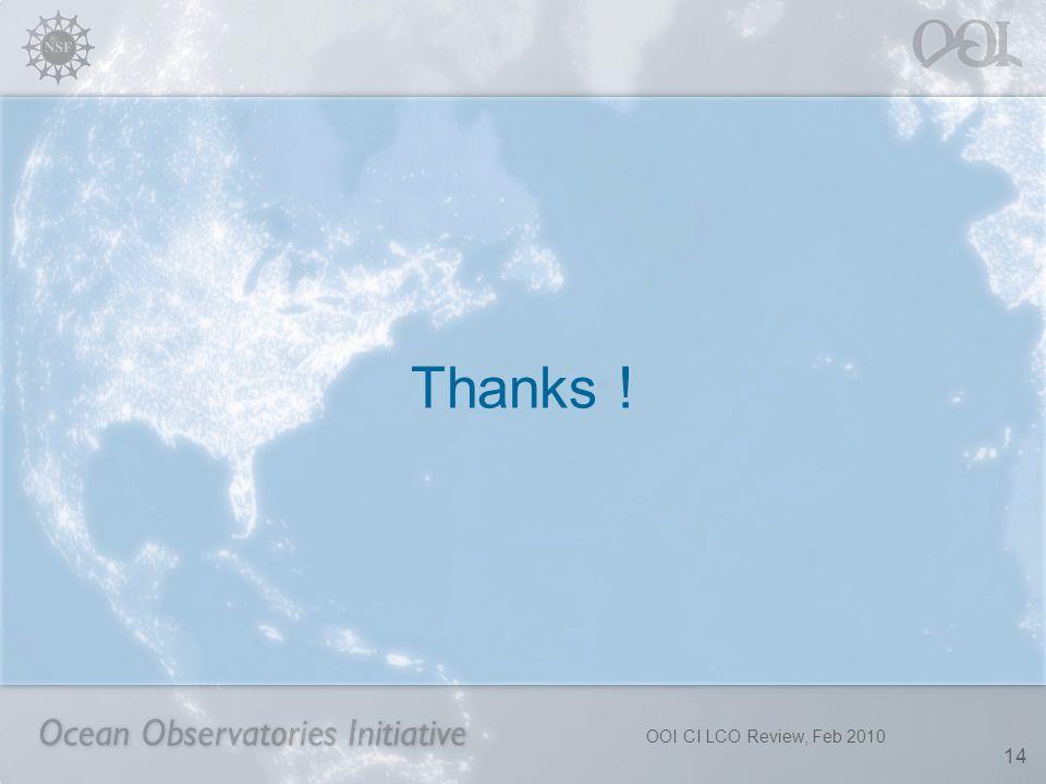 OOI CI LCO Review, Feb 2010 14 Thanks !