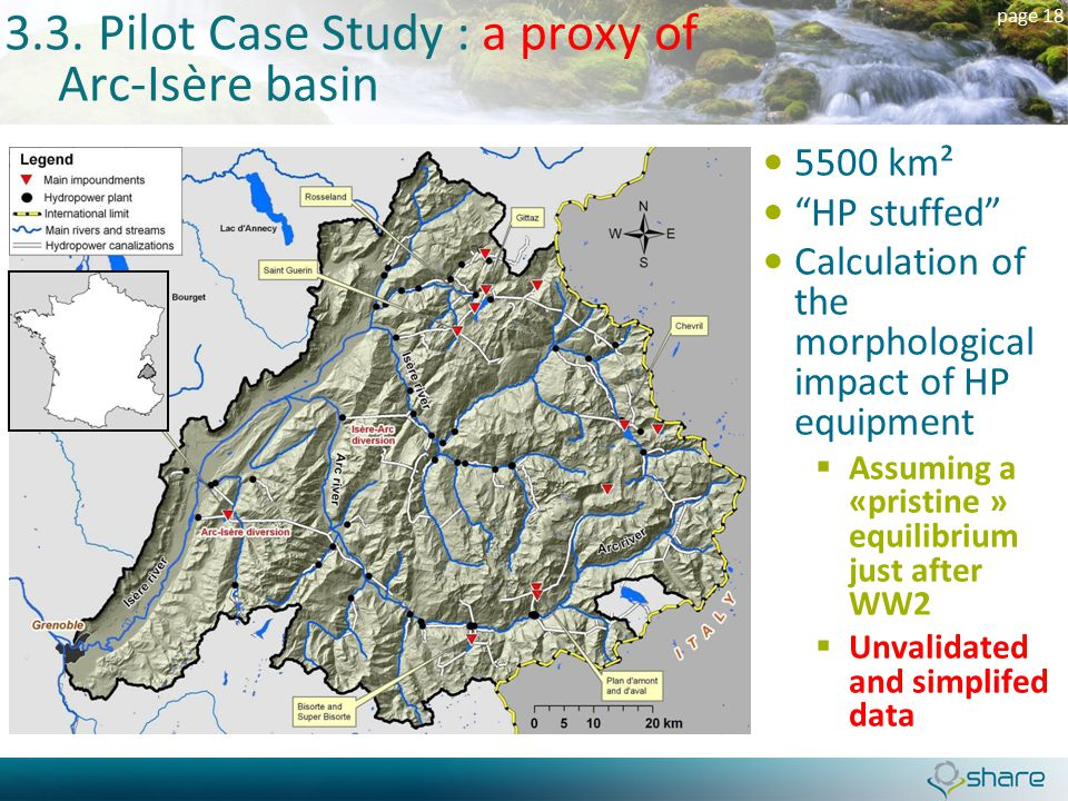 "page 18 3.3. Pilot Case Study : a proxy of Arc-Isère basin 5500 km² ""HP stuffed"" Calculation of the morphological impact of HP equipment  Assuming a"