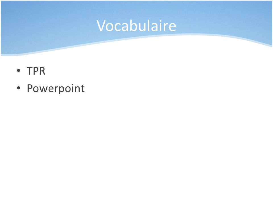 Vocabulaire TPR Powerpoint