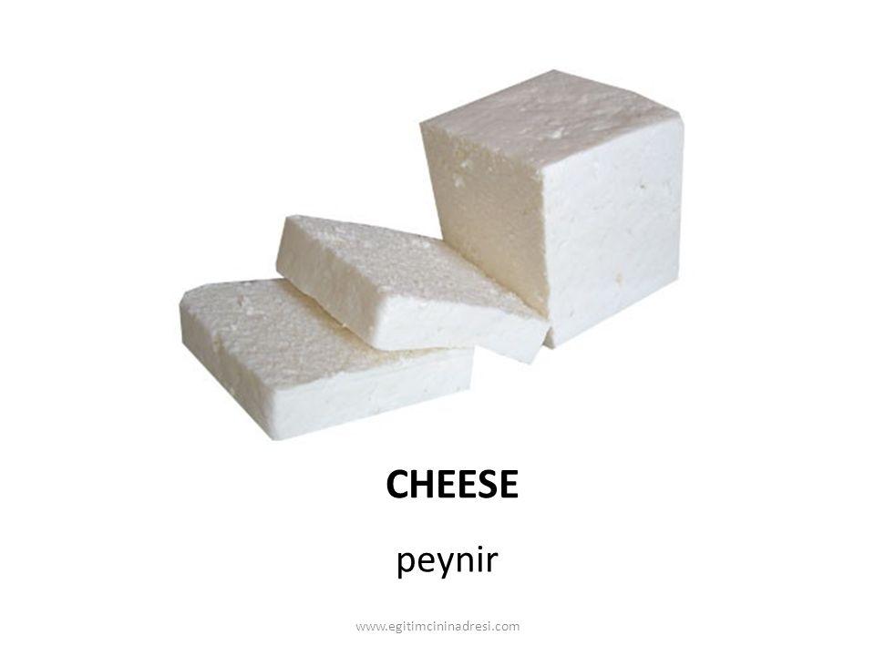CHEESE peynir www.egitimcininadresi.com