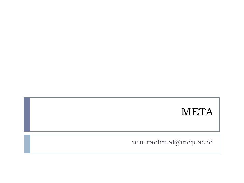 META nur.rachmat@mdp.ac.id