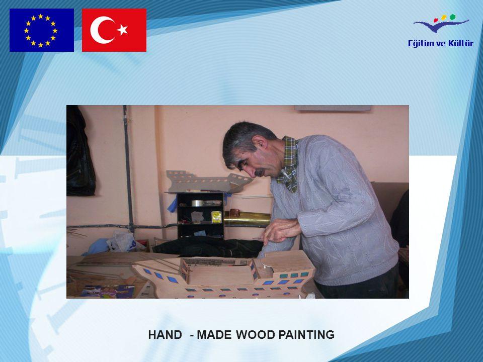 Eğitim ve Kültür HAND - MADE WOOD PAINTING