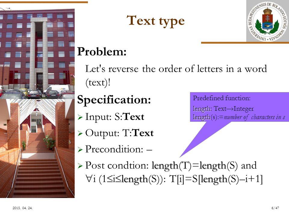 ELTE Array in, single value out Specification:  Input: N:Integer, Heig:Array[1..N:Integer]  Output: E,A:Integer  Precondition: Heig[1]>0 és Heig[N]>0 and  i(1<i<N): Heig[i]  0 and  i(1<i<N): Heig[i]=0 [  N  3]  Post cond.: Heig[E]=0 and Heig[A]=0 és  i(1  i 0 and  i(A 0 27/46 2015.