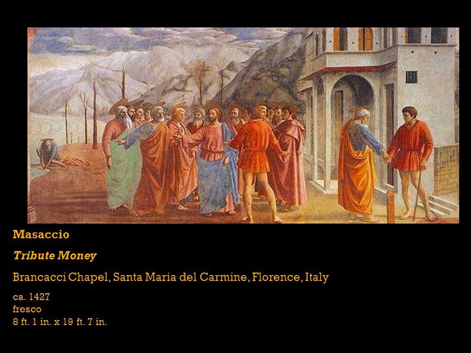 Masaccio Holy Trinity Santa Maria Novella, Florence, Italy ca. 1428 fresco 21 ft. x 10 ft. 5 in.
