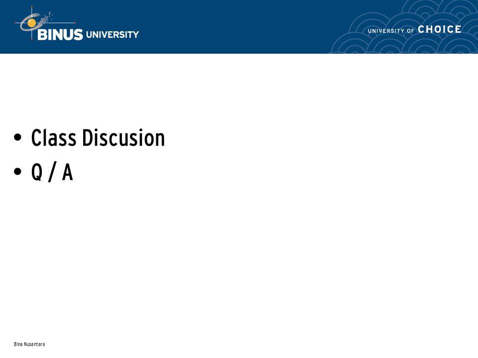 Bina Nusantara Class Discusion Q / A