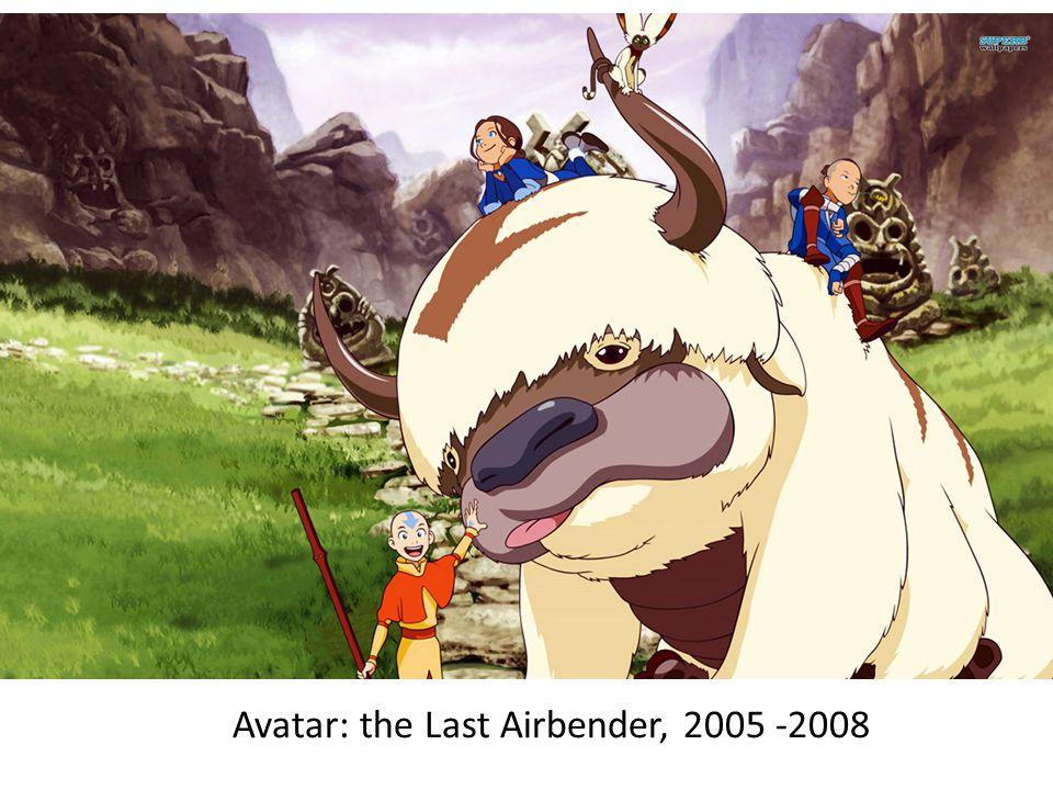 Avatar: the Last Airbender, 2005 -2008
