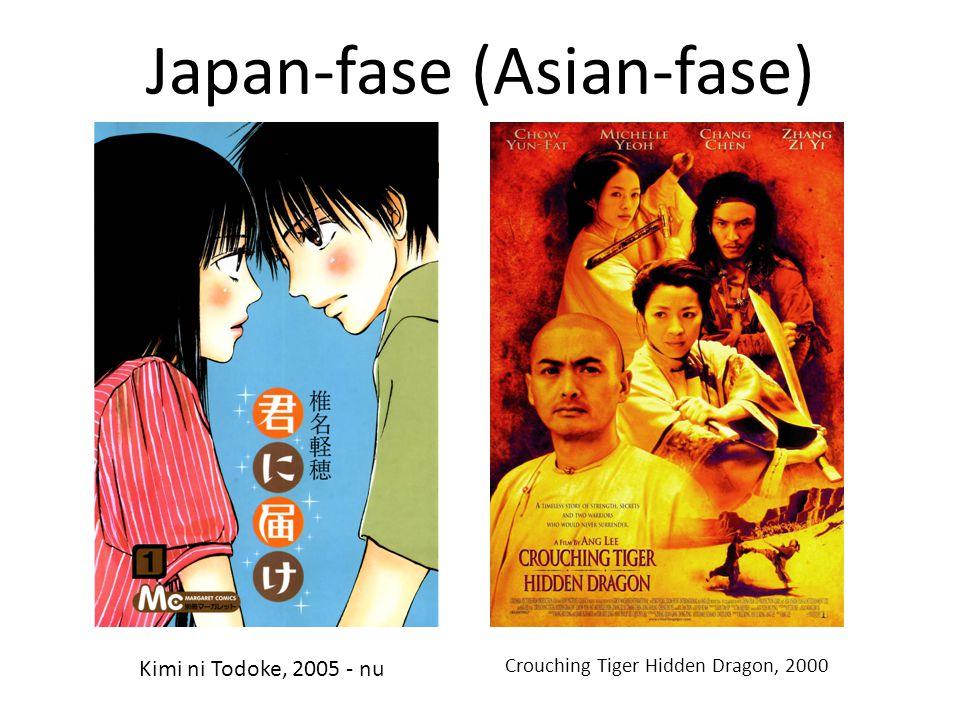 Japan-fase (Asian-fase) Kimi ni Todoke, 2005 - nu Crouching Tiger Hidden Dragon, 2000