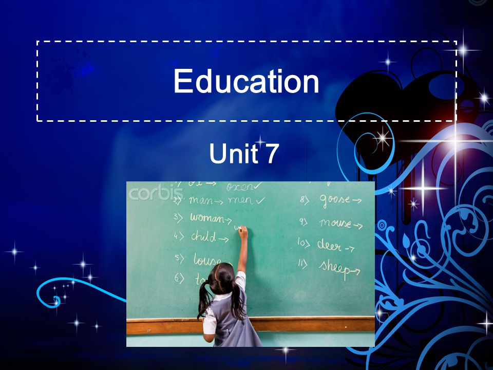 Education Unit 7