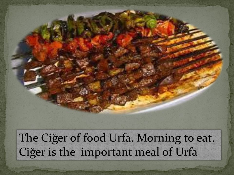 The Ciğer of food Urfa. Morning to eat. Ciğer is the important meal of Urfa