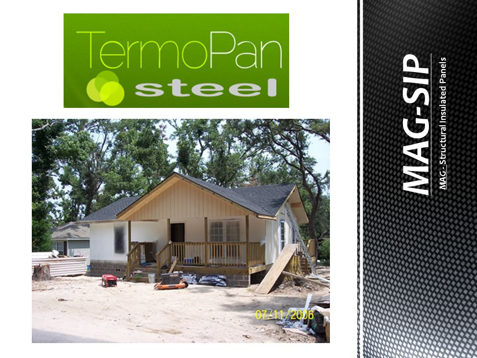 MAG-SIP MAG - Structural Insulated Panels