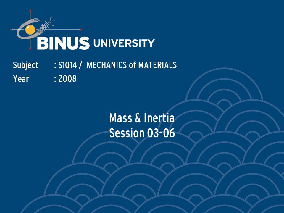 Bina Nusantara Massa & Inertia