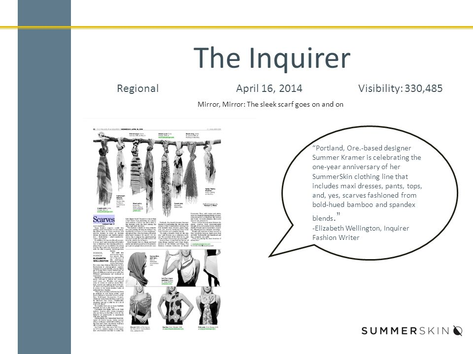 "The Inquirer RegionalApril 16, 2014Visibility: 330,485 ""Portland, Ore.-based designer Summer Kramer is celebrating the one-year anniversary of her Sum"