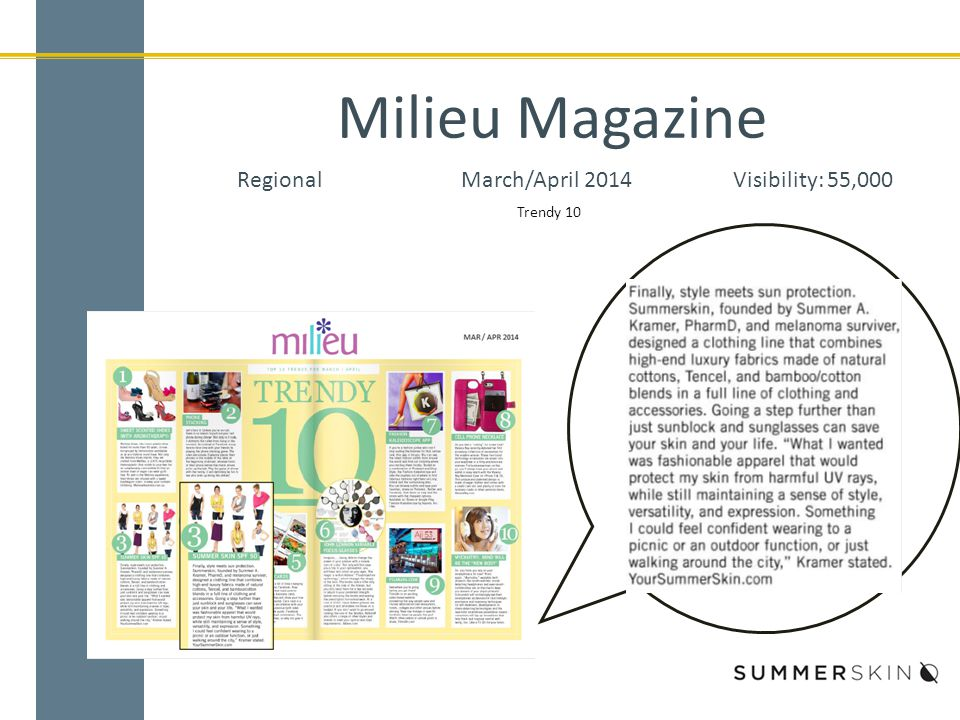 Milieu Magazine RegionalMarch/April 2014Visibility: 55,000 Trendy 10