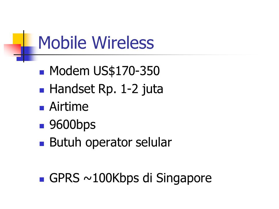 Mobile Wireless Modem US$170-350 Handset Rp.