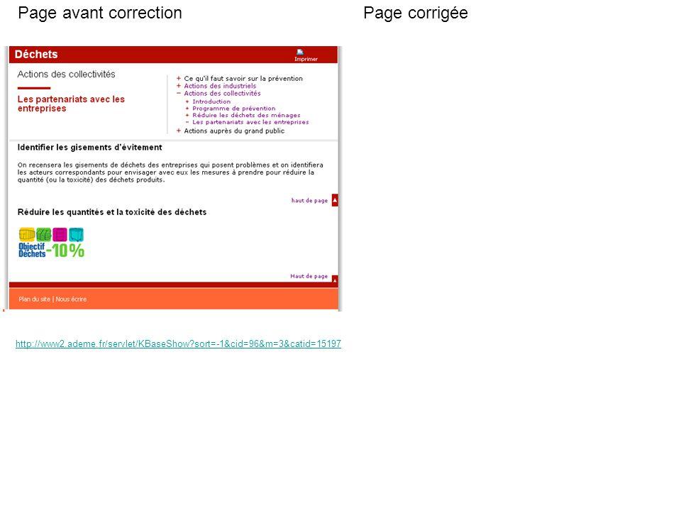 Page avant correctionPage corrigée http://www2.ademe.fr/servlet/KBaseShow sort=-1&cid=96&m=3&catid=15197