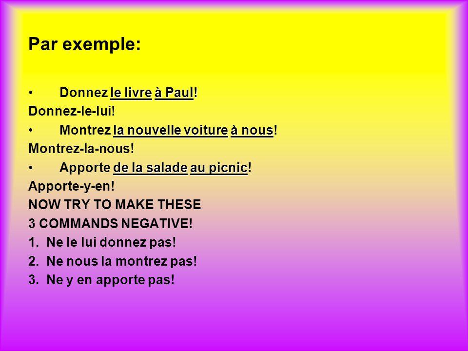 Par exemple: le livreà Paul!Donnez le livre à Paul.