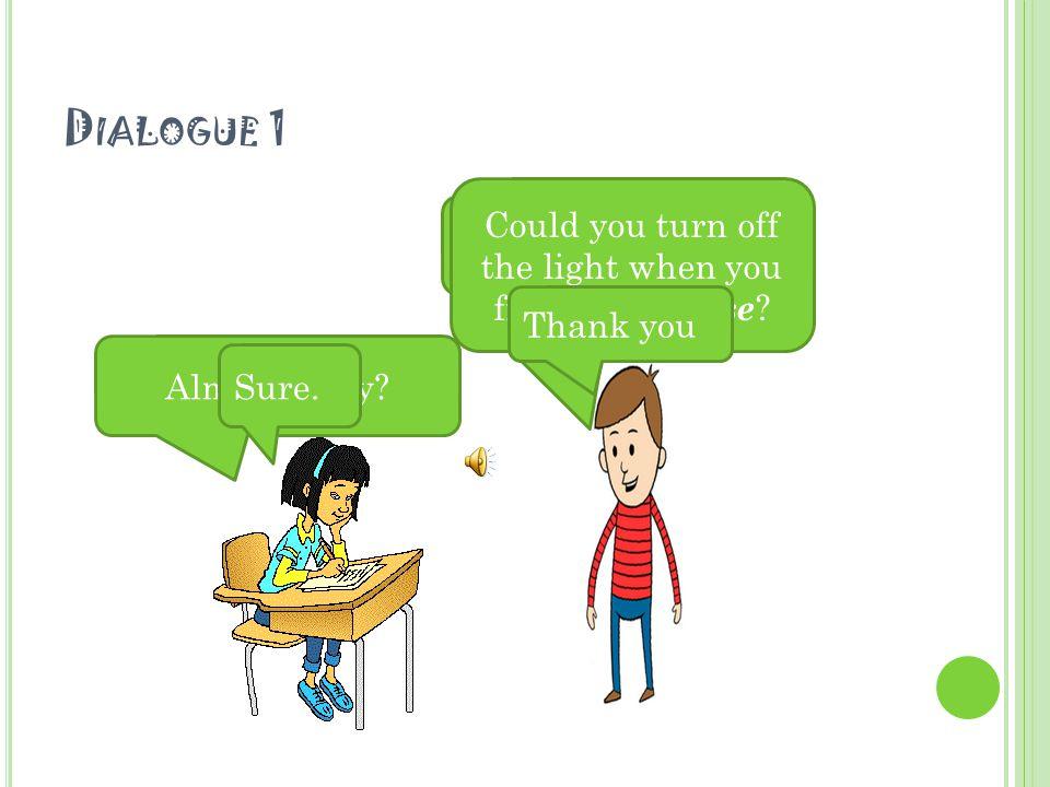 D IALOGUES FOR CONVERSATION PRACTICE