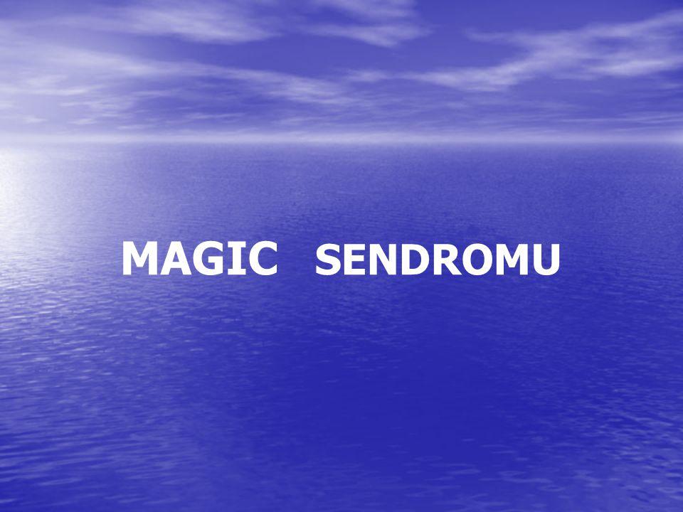 MAGIC SENDROMU