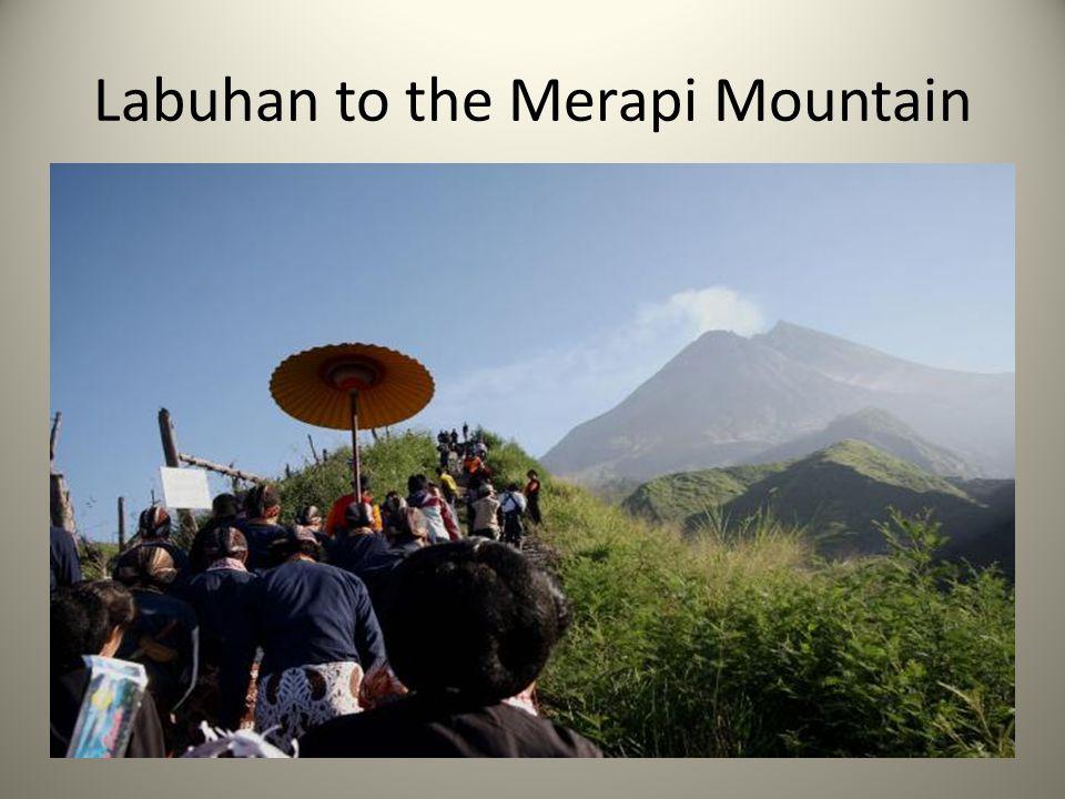 Labuhan to the Merapi Mountain
