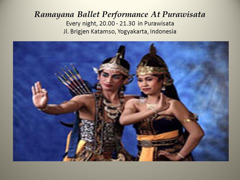Ramayana Ballet Performance At Purawisata Every night, 20.00 - 21.30 in Purawisata Jl. Brigjen Katamso, Yogyakarta, Indonesia