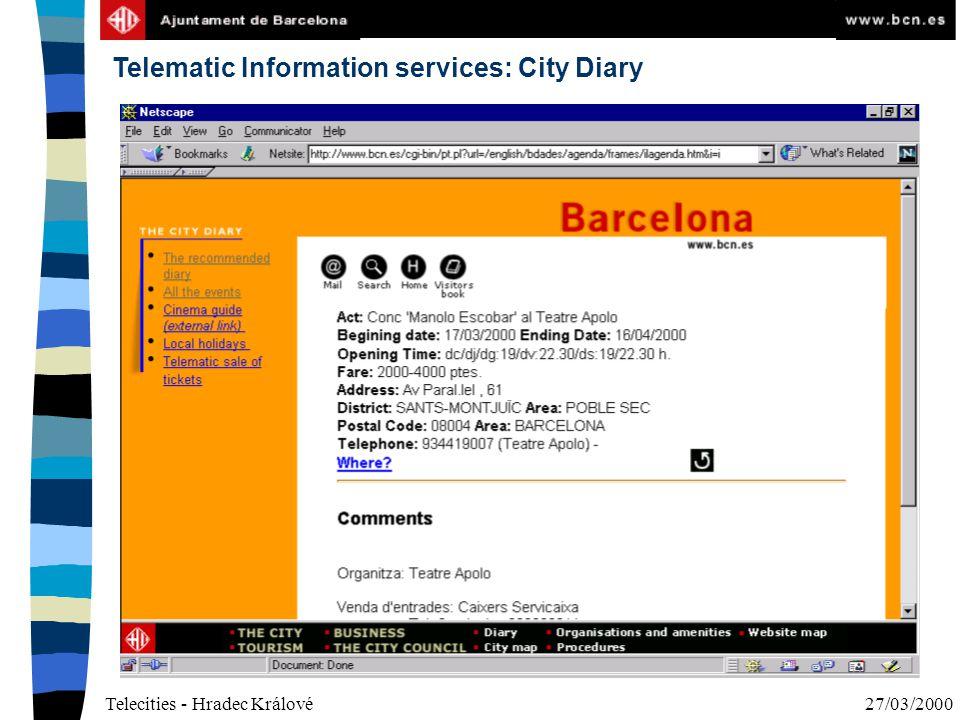 Telecities - Hradec Králové27/03/2000 Telematic Information services: City Diary
