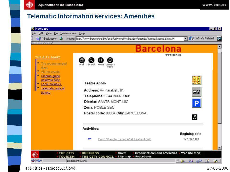 Telecities - Hradec Králové27/03/2000 Telematic Information services: Amenities