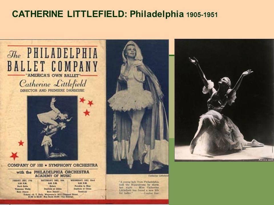 CATHERINE LITTLEFIELD: Philadelphia 1905-1951