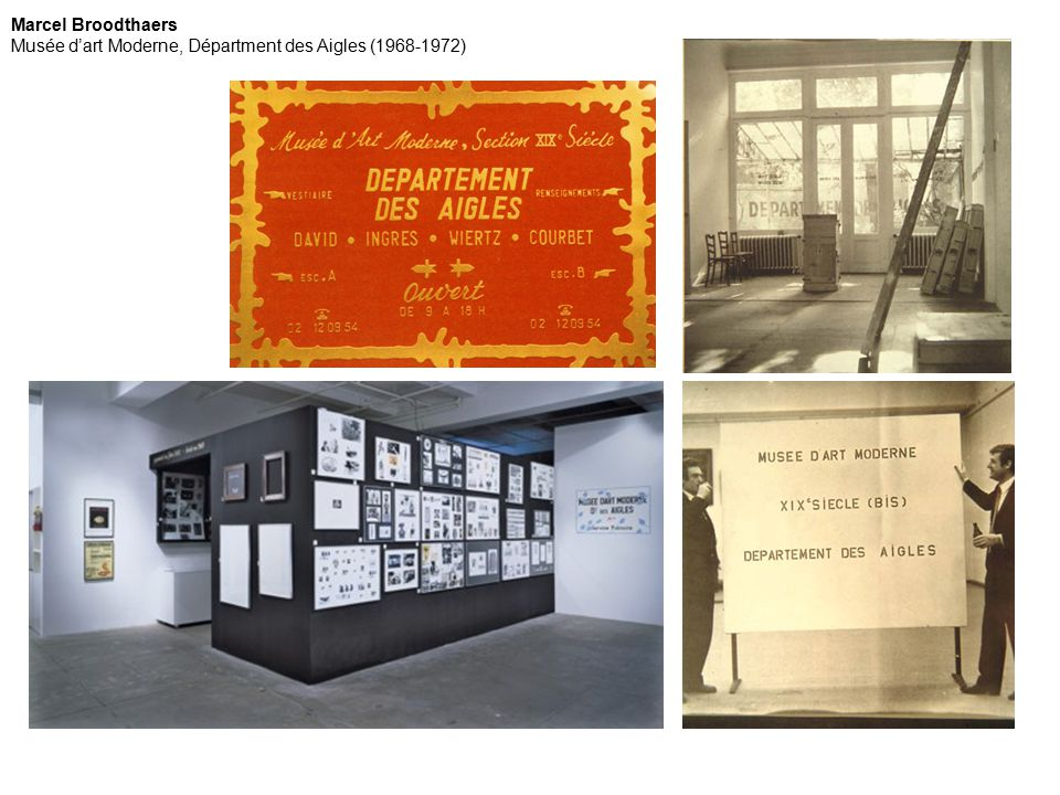 Marcel Broodthaers Musée d'art Moderne, Départment des Aigles (1968-1972)
