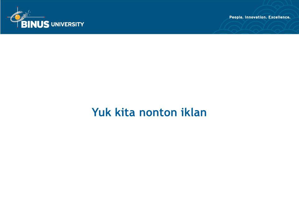 Bina Nusantara University 12 Yuk kita nonton iklan