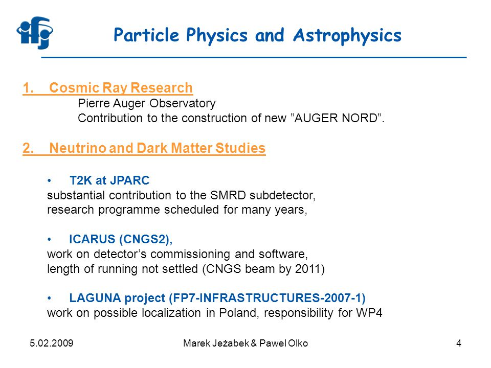 5.02.2009Marek Jeżabek & Pawel Olko25 Scientific programme of NCRH 1.