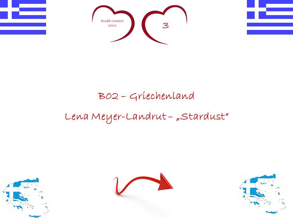 """3 B02 – Griechenland Lena Meyer-Landrut – """"Stardust"""