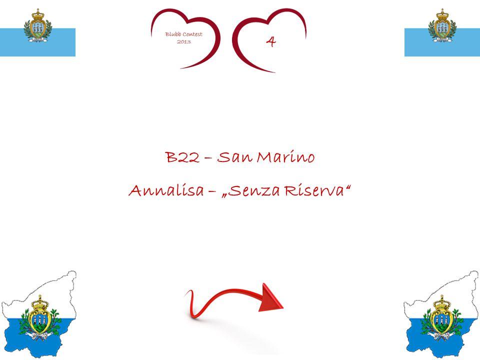 "4 B22 – San Marino Annalisa – ""Senza Riserva"